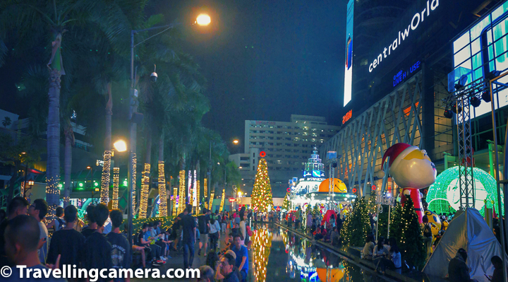 Related Blogpost from Bangkok, Thailand - Bangkok Flower Market - Pak Khlong Talat, Thailand   Central World is probably the most happening place on New year evening in Bangkok, Thailand. There are so many parties around this place that you would certainly find a spot for yourself to celebrate this special evening with your friends or family. Some of the parties are exclusive and you need to do bookings upfront, but still there are so many arrangements in open for others to come together & celebrate. The whole vibe is hard to describe in words.     Related Blog-post : Khao San Road - One of the most happening Nightlife places in Bangkok