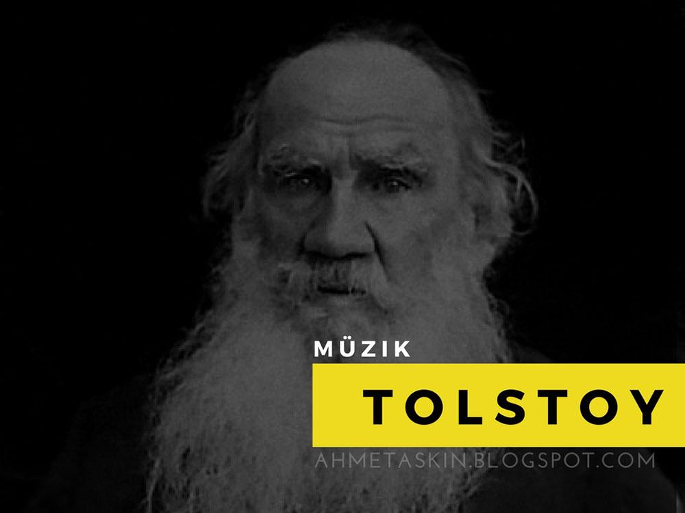 müzik ruhun gıdası mı, tolstoy