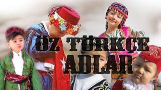 Öz Türkçe İsimler
