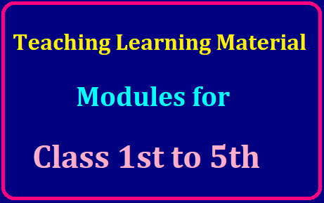 Class Ist - Vth Teaching Learning Material Modules /2019/07/Class-Ist-Vth-Teaching-Learning-Material-Modules.html