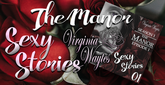 Virginia Waytes' Sexy Stories - About The Manor - Banner