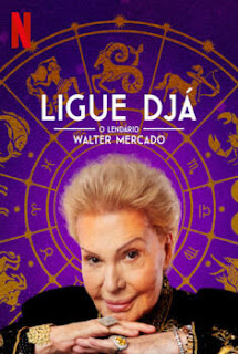 Review – Ligue Djá: O Lendário Walter Mercado