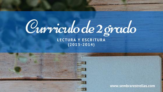 Curriculo de 2 grado LECTURA Y ESCRITURA para educar en familia