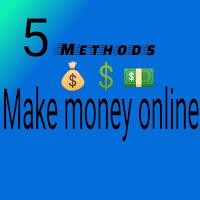 Best 5 methods to earn money online