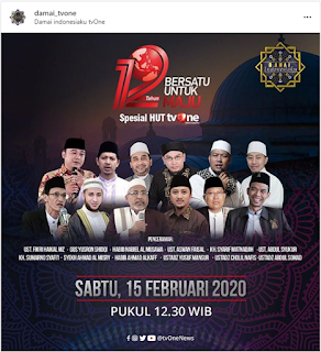 Saksikanlah Tabligh Akbar Spesial Damai Indonesiaku Bersama 12 Penceramah di TVOne 20200215 - Kajian Islam Tarakan