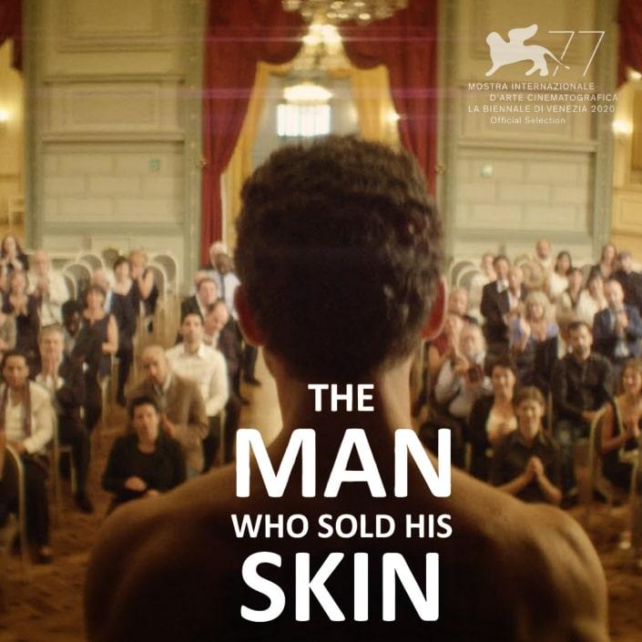 Review Film The Man Who Sold His Skin Dan Sinopsis  (2021)
