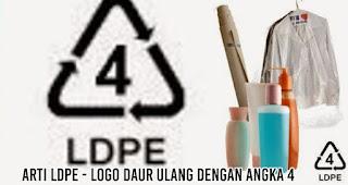 Arti LDPE - logo daur ulang dengan angka 4