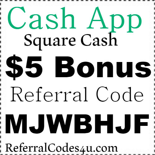 $5 Bonus Square Cash App Reward Code, Referral Code and Sign Up Bonus 2021