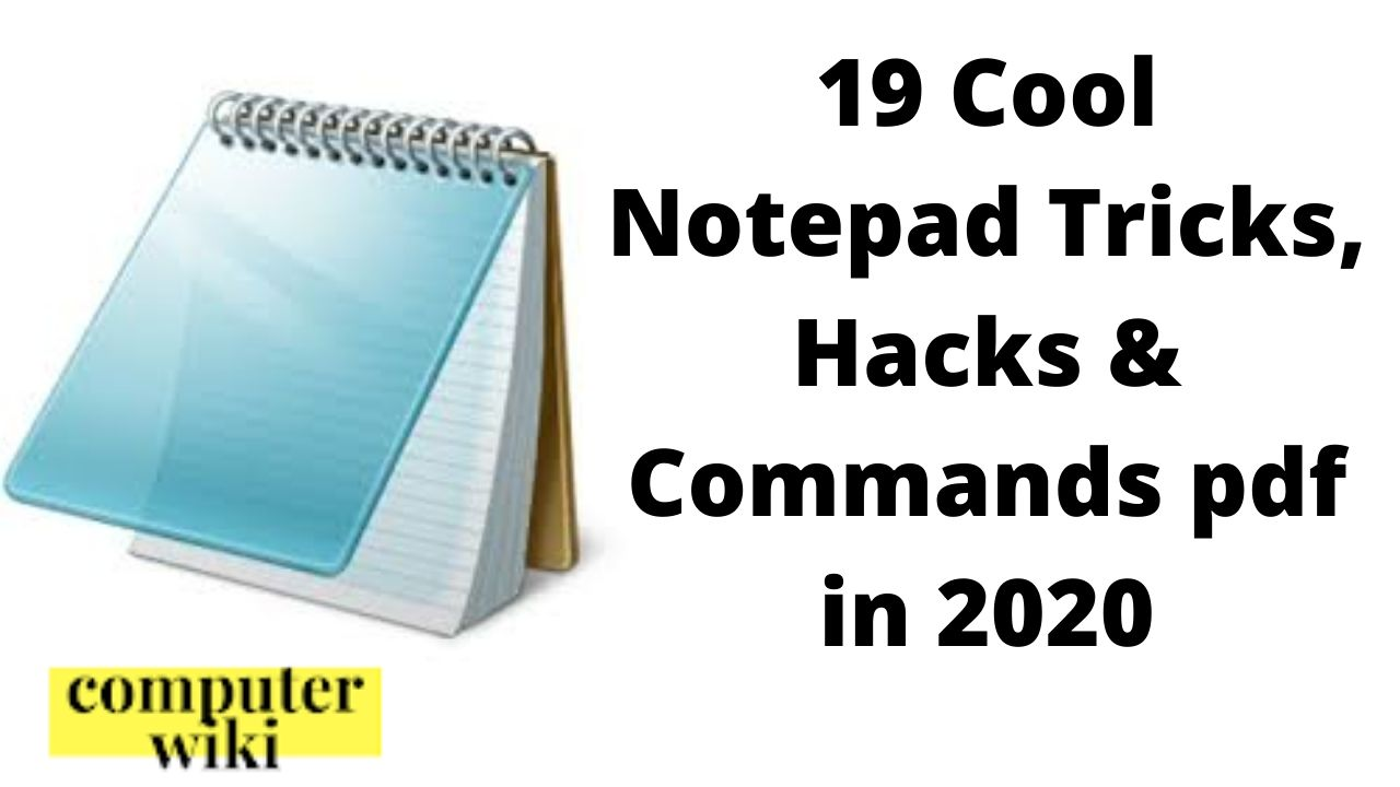 19 Cool Notepad Tricks Hacks Commands Pdf In 2020 Computer Literacy And Fundamental Be Digital