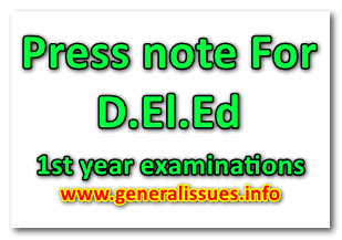 Press note For D.El.Ed1st year examinations