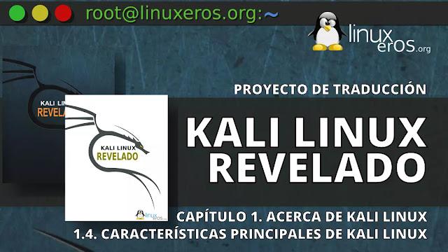 Kali Linux Revelado - 1.4. Características principales