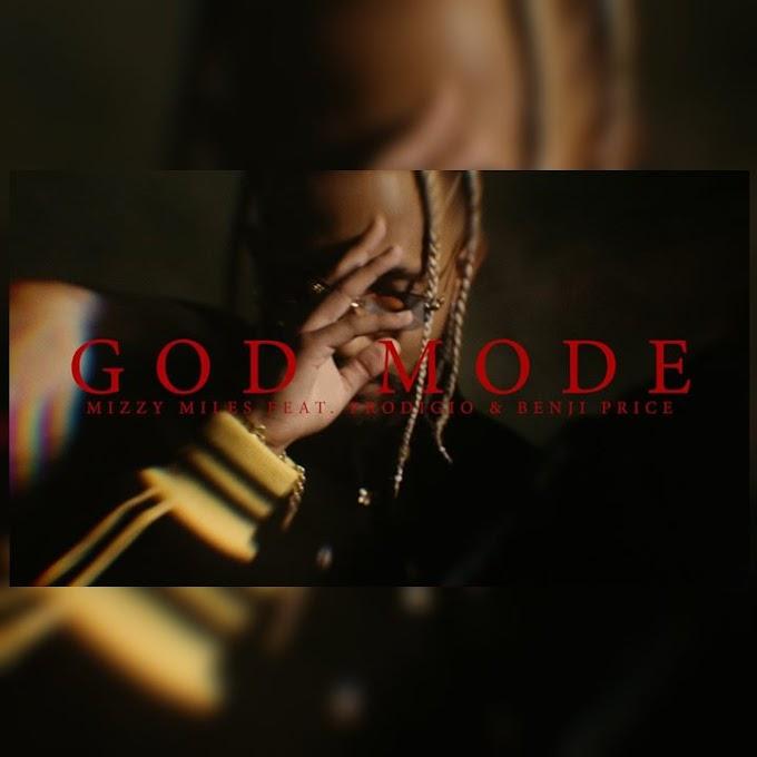Mizzy Miles X Prodigio X Benji Price - God Mode (Rap) [Download]