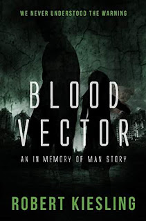 Blood Vector - supernatural suspense by Robert Kiesling