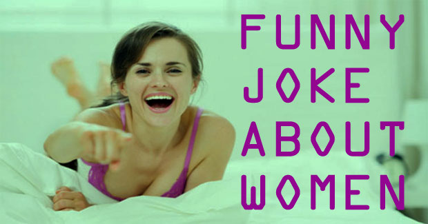 Funny Jokes About Women