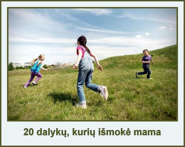 20 dalykų, kurių išmokė mama