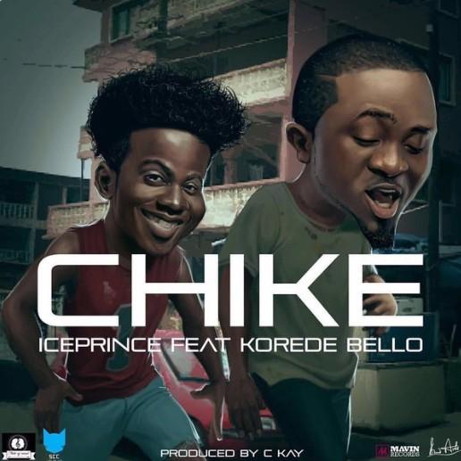 LYRICS:  Ice Prince – Chike ft. Korede Bello