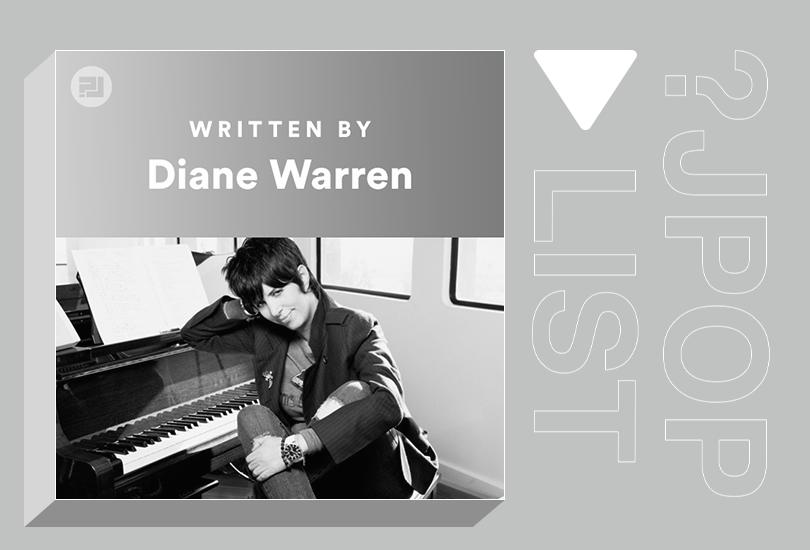 Random J playlist: Written by Diane Warren | Random J Pop