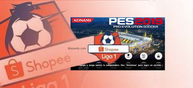 Download PES Chelito Shopee Liga 1 Indonesia Musim 2019-2020 Terbaru