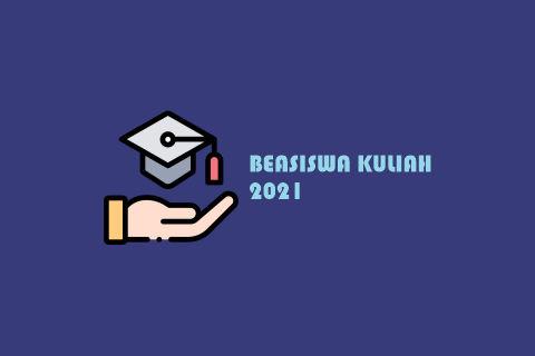 beasiswa kuliah 2021