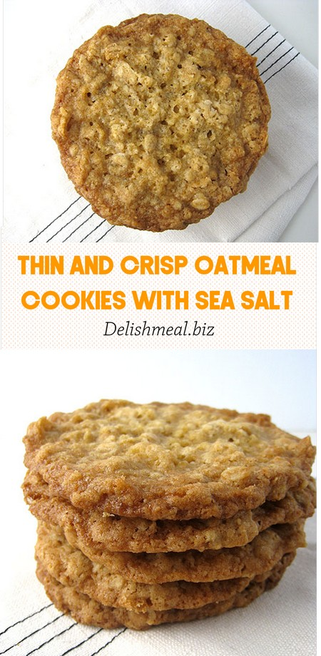 Thin and Crisp Oatmeal Cookies with Sea Salt