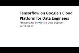 Tensorflow on Google's Cloud Platform for Data Engineers