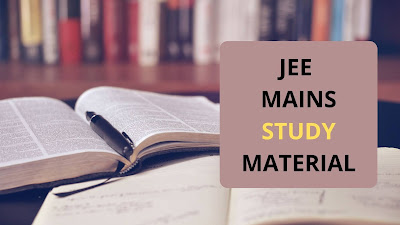 JEE Mains Study Material