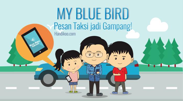 My Blue Bird : Pesan Taksi jadi Gampang!