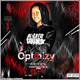 Optmizy - Me fala