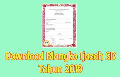 download-blangko-ijazah-sd-tahun-2019
