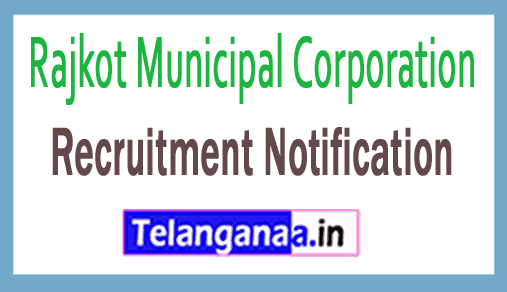 Rajkot Municipal Corporation RMC Recruitment