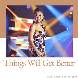 Things will get better lyrics