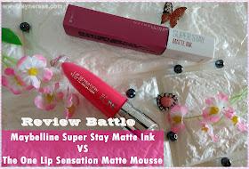 Review Maybeline Super Stay Matte dan The One Lip Sensation