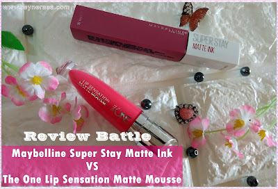 Review Maybeline Super Stay Matte dan The One Lip Sensation