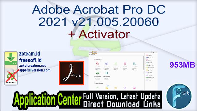 Adobe Acrobat Pro DC 2021 v21.005.20060 + Activator_ ZcTeam.id