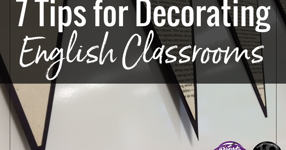 7 Tips For Decorating English Classrooms For Teens Secondary Sara