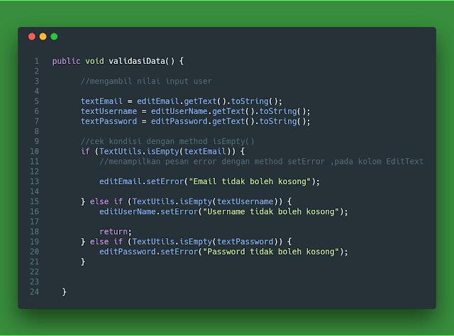Menggunakan method .isEmpty() dan .setError() cek validasi kosong atau tidak android studio