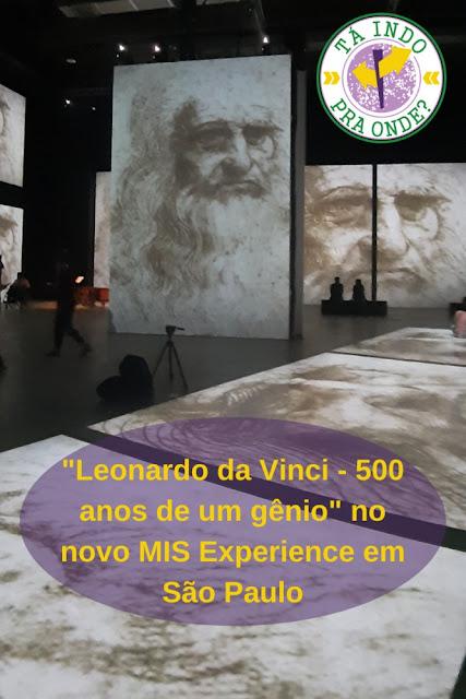 Leonardo da Vinci - 500 anos de um gênio no novo MIS Experience em São Paulo