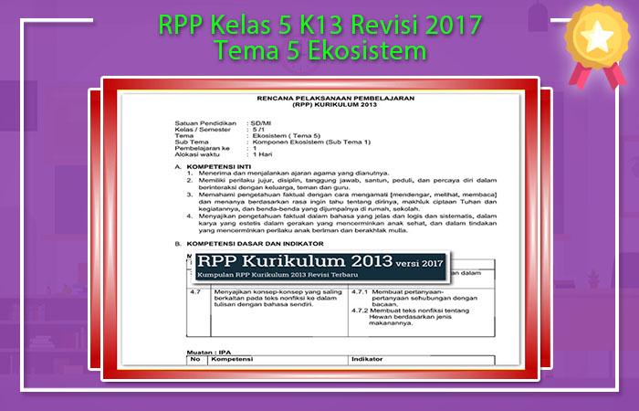 RPP Kelas 5 K13 Revisi 2017 Tema 5 Ekosistem