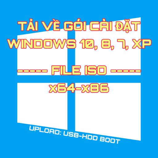 download bộ cài đặt Windows nguyên gốc từ MSDN ISO full version x64 và x86