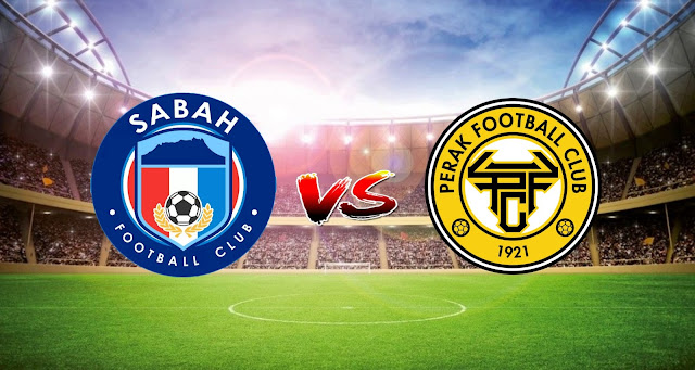 Live Streaming Sabah FC vs Perak FC 2.5.2021 Liga Super