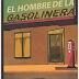«El hombre de la gasolinera» de Francisco Javier Sánchez Manzano