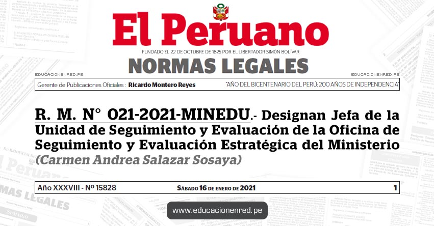 R. M. N° 021-2021-MINEDU.- Designan Jefa de la Unidad de Seguimiento y Evaluación de la Oficina de Seguimiento y Evaluación Estratégica del Ministerio (Carmen Andrea Salazar Sosaya)