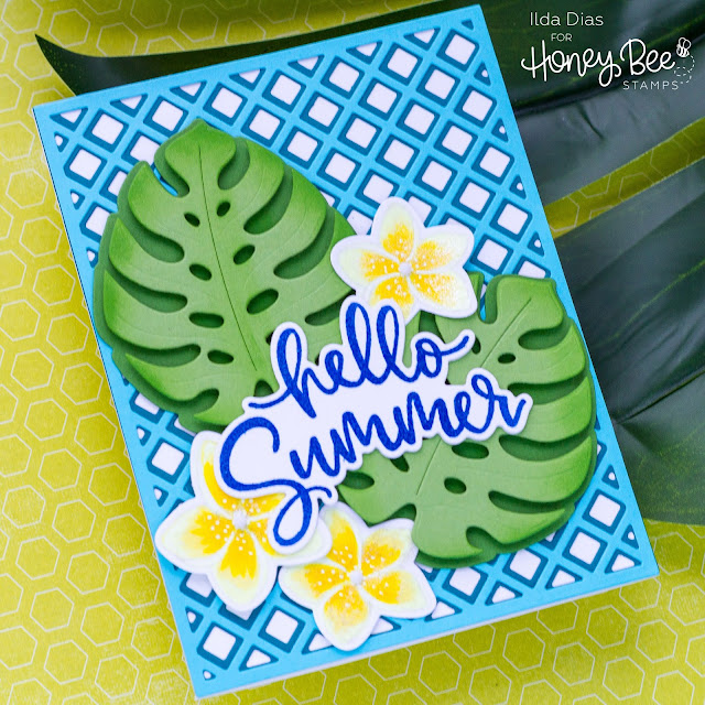 Hello Summer, Sneak Peeks, Hello, Tropical, Summer Card, Honey Bee Stamps, Card Making, Stamping, Die Cutting, handmade card, ilovedoingallthingscrafty, Stamps, how to, Garden Lattice, Monstera Leaf, Paradise Blooms,