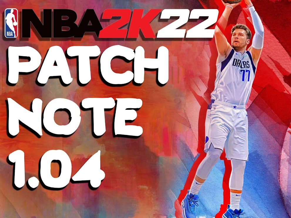 NBA 2K22 PATCH NOTE 1.04 PC XBOX PLAYSTATION