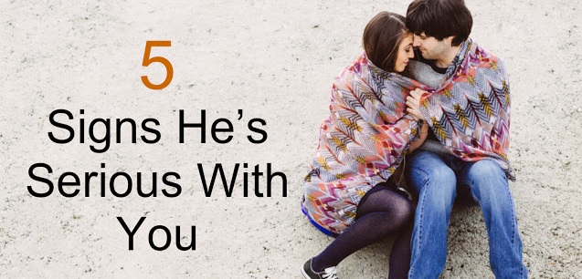 5 Signs He is Serious With You