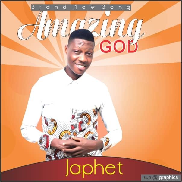 Japhet - Amazing God