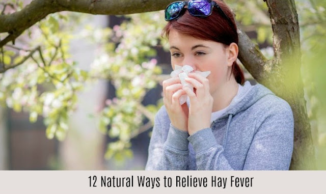 12 Natural Ways to Relieve Hay Fever