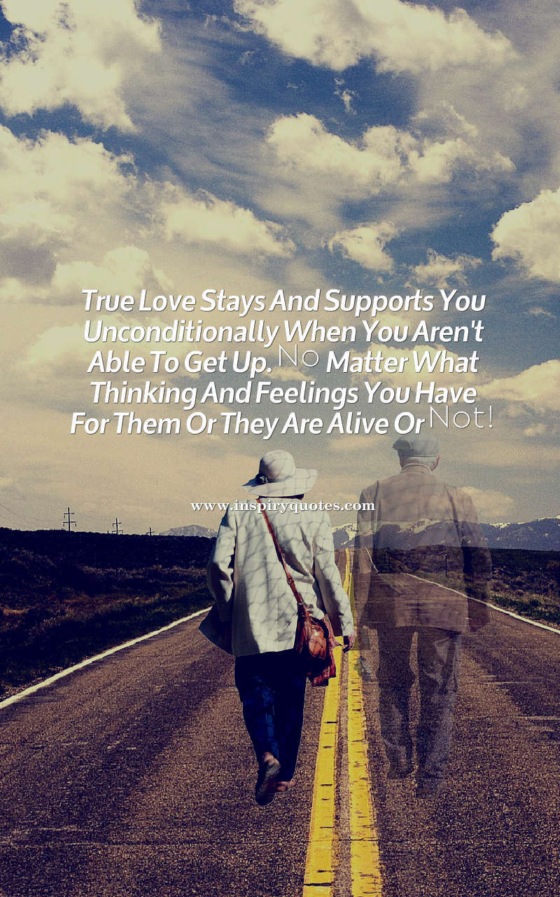 True Love Quotes True Love Stays And Supports You Unconditionally