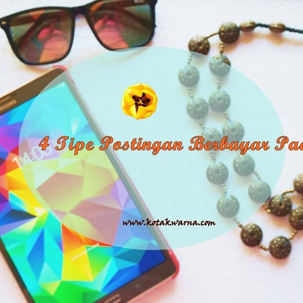 4 Tipe Postingan Berbayar Pada Blog
