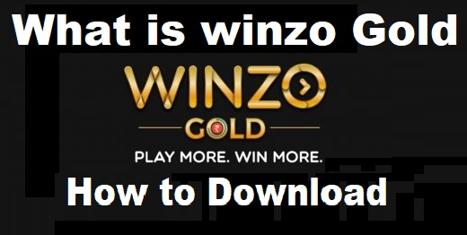 What is Winzo Gold, Winzo Gold Apk Download Latest Version For Android